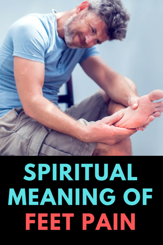 spiritual meaning of feet pain