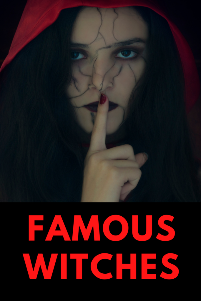 Famous Witches