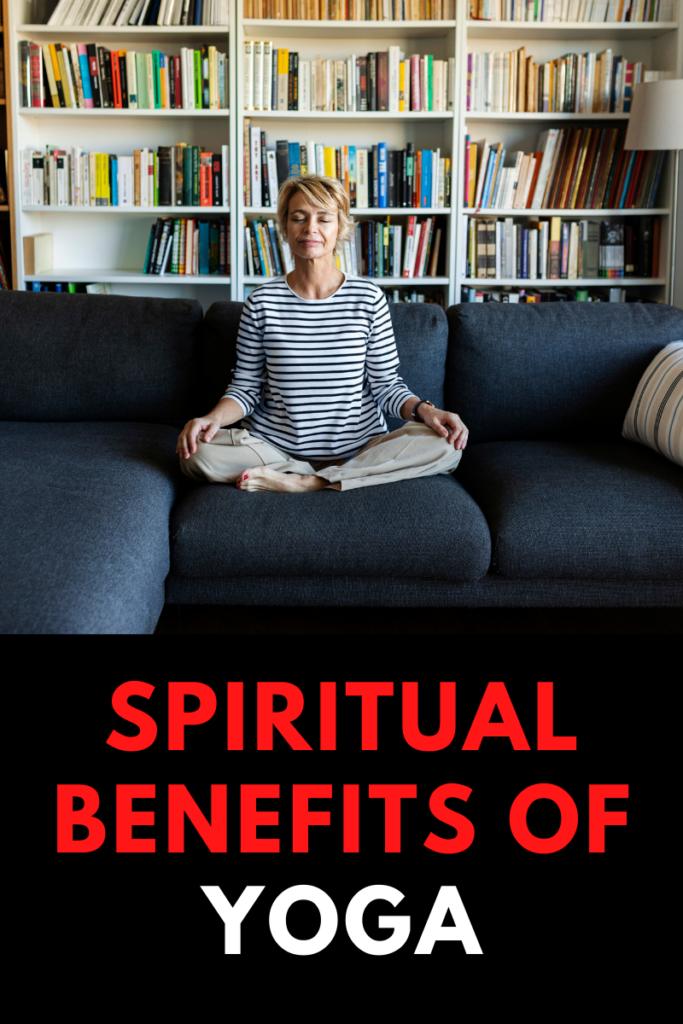 Spiritual Benefits of Yoga