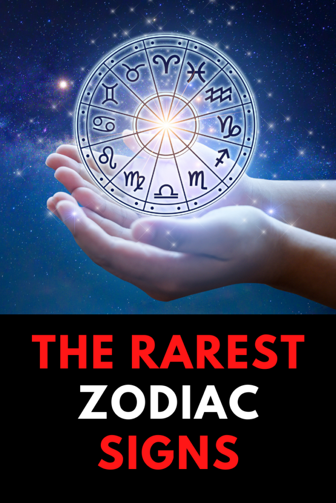 The Rarest Zodiac Signs